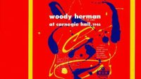 Woody Herman And The Herd: March 25, 1946 Carnegie Hall (Full Concert)