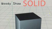 Woody Shaw-Solid (Full Album)
