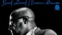 Yusef Lateef ‎– Eastern Sounds (Full Album)