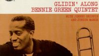 Bennie Green Quintet – Glidin' Along (Full Album)