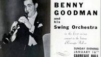 Benny Goodman and His Orchestra – 1938 Carnegie Hall Jazz Concert