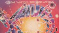 Cedar Walton – Beyond Mobius (Full Album)