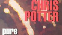 Chris Potter – Pure (Full Album)