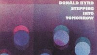Donald Byrd – Stepping Into Tomorrow (Full Album)