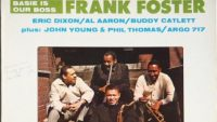 Frank Foster ‎– Basie Is Our Boss (Full Album)
