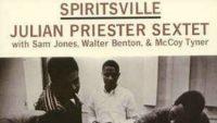 Julian Priester Sextet – Spiritsville (Full Album)
