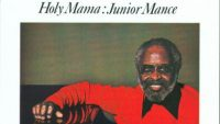 Junior Mance – Holy Mama (Full Album)