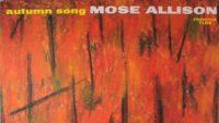 Mose Allison – Autumn Song (Full Album)