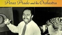 Perez Prado And His Orchestra – Pops And Prado (Full Album)