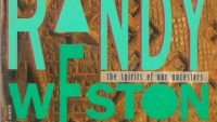 Randy Weston – The Spirits of Our Ancestors (Full Album)