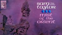 Sam Taylor – Mist of the Orient (Full Album)