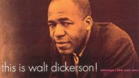 Walt Dickerson – This Is Walt Dickerson! (Full Album)