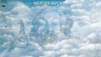 Weather Report – Sweetnighter (Full Album)