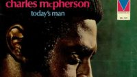 Charles McPherson — Today's Man (Full Album)