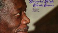 Hank Jones – Groovin' High (Full Album)