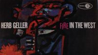 Herb Geller – Fire In The West (Full Album)