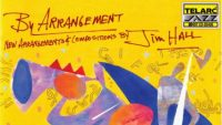 Jim Hall – By Arrangement (Full Album)