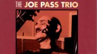 Joe Pass Trio – Night And Day