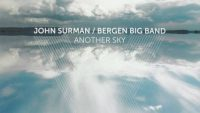 John Surman & Bergen Big Band – Another Sky (Full Album)