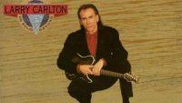 Larry Carlton – On Solid Ground (Full Album )