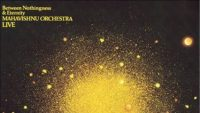 Mahavishnu Orchestra – Between Nothingness & Eternity (Full Album)