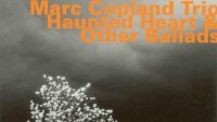 Marc Copland Trio – Haunted Heart & Other Ballads (Full Album)