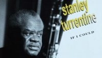 Stanley Turrentine — If I Could (Full Album)
