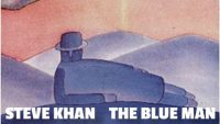 Steve Khan – The Blue Man (Full Album)