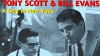 Tony Scott & Bill Evans – A Day in New York (Full Album)