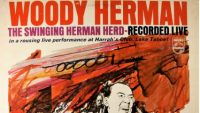 Woody Herman – The Swingin Herman Herd – Recorded Live (Full Album)