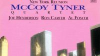 McCoy Tyner – New York Reunion