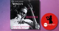 Charles Mingus – Mingus at The Bohemia