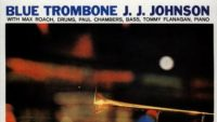 J. J. Johnson – Blue Trombone (Full Album)