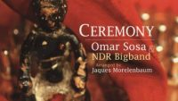 Omar Sosa & NDR Bigband – Ceremony (Full Album)