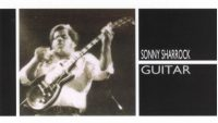 Sonny Sharrock ‎- Guitar (Full Album)