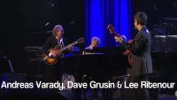 Andreas Varady, Dave Grusin & Lee Ritenour – Stolen Moments (Live)