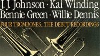 J.J. Johnson/Kai Winding/Bennie Green/Willie Dennis – Four Trombones…The Debut Recordings (Full Album)