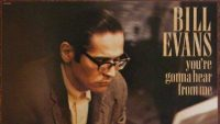 Bill Evans – You're Gonna Hear From Me (Full Album)