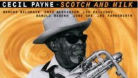 Cecil Payne – Scotch And Milk (Full Album)