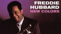 Freddie Hubbard – New Colors (Full Album)