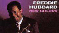 Freddie Hubbard – New Colors (Full Album)
