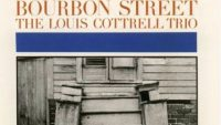 The Louis Cottrell Trio – Bourbon Street (Full Album)