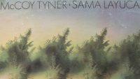 McCoy Tyner – Sama Layuca (Full Album)