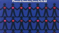 Pharoah Sanders – Love in Us All (Full Album)