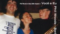 Phil Woods & Barbara Casini feat. Stefano Bollani – Você e Eu (Full Album)