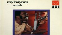Roy Haynes – Senyah (Full Album)