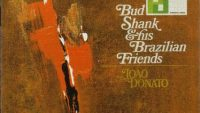 Bud Shank And His Brazilian Friends – (Full Album)