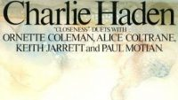 Charlie Haden - Closeness Duets with Keith Jarrett, Alice Coltrane, Ornette Coleman