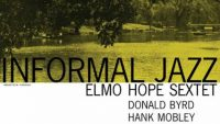 Elmo Hope Sextet – Informal Jazz (Full Album)