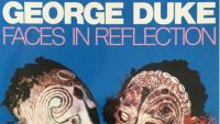 George Duke-Faces In Reflection (Full Album)